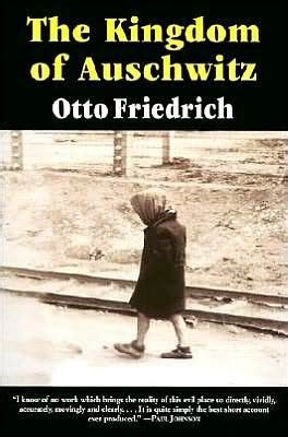 libro otto the autobiography of kingdom of auschwitz edition 1 by otto friedrich 9780060976408 paperback barnes noble 174