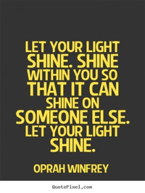 quotes about letting your light shine quotesgram