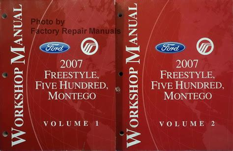 automotive repair manual 2007 ford freestyle auto manual 2007 ford freestyle five hundred mercury montego factory shop service manual set factory