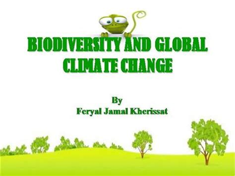 Biodiversity And Global Climate Change Authorstream Biodiversity Ppt Template Free