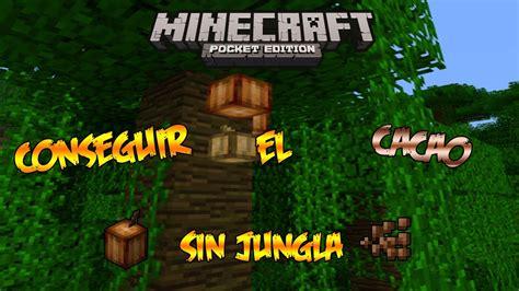 minecraft 0 8 1 apk minecraft pe 0 8 1 como conseguir el cacao