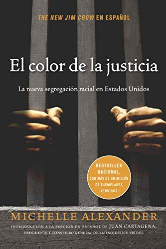 libro justicia uniforme spanish edition el color de la justicia la nueva segregaci 243 n racial en import it all