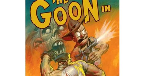 The Goon Volume 1 Nothin But Misery 2nd Edition bammpow the goon nothin but misery review by l vera