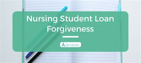 Nursing School Loans - nursing student loan forgiveness eligibility details