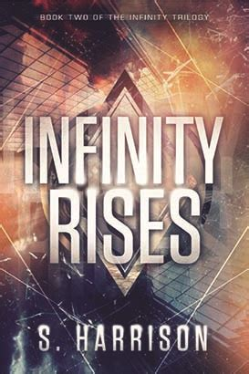 infinity book summary infinity rises audio book by s harrison audiobooks net