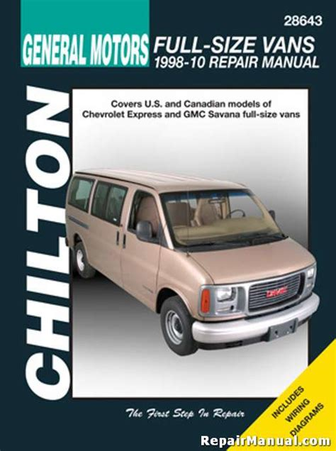 chilton chevrolet full size vans 1998 2010 repair manual