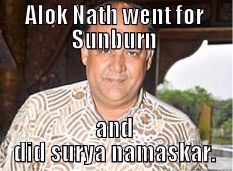 Alok Nath Memes - alok nath 61st birthday special best sanskari memes on