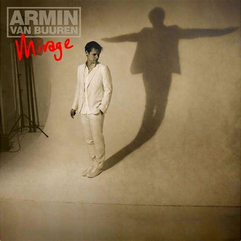 download mp3 feels so good armin van buuren mirage armin van buuren mp3 buy full tracklist