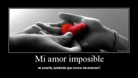 las mejores imagenes de amor imposible poemas de amores imposibles imagui