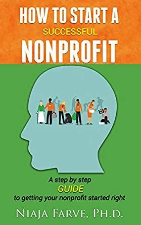 social startup success how the best nonprofits launch scale up and make a difference books how to start a successful nonprofit a step by