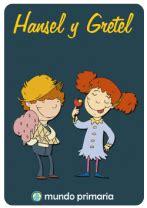 hansel y gretel libro e descargar gratis cuento hansel y gretel para primaria mundoprimaria