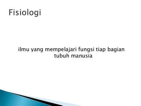 Dasar Dasar Fisiologi Ginjal modul 5 anatomi dasar dan fisiologi sistim organ tubuh manusia