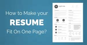 Meaning Of Resume by Make Resume Fit One Page