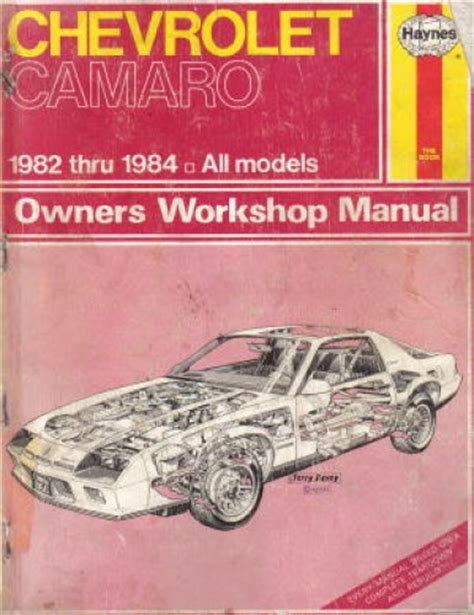 chevrolet camaro haynes repair manual for 1982 thru 1992 chevrolet camaro repair manual 1982 1984 haynes used