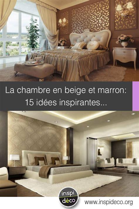 Chambre Marron Beige chambre en beige et marron 15 id 233 es pour bien marier ces