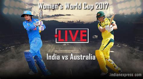 India Vs Australia Icc S World Cup 2017 Australia
