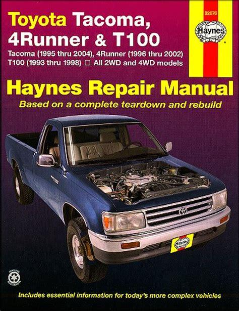 free car manuals to download 1993 toyota t100 parental controls toyota tacoma 4runner t100 repair manual 1993 2004 haynes