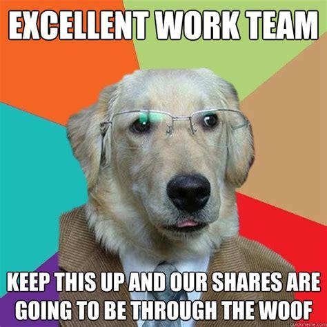 Excellent Memes - business dog memes quickmeme