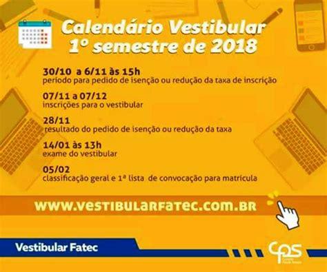 Calendã Dos Vestibulares 2018 Fatec Araras Disponibiliza Calend 225 Do Vestibular 2018
