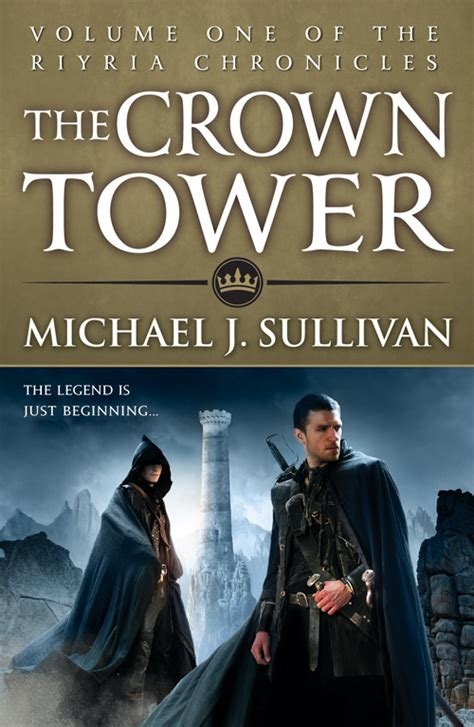 the and the crown books the crown tower by michael j sullivan orbit books