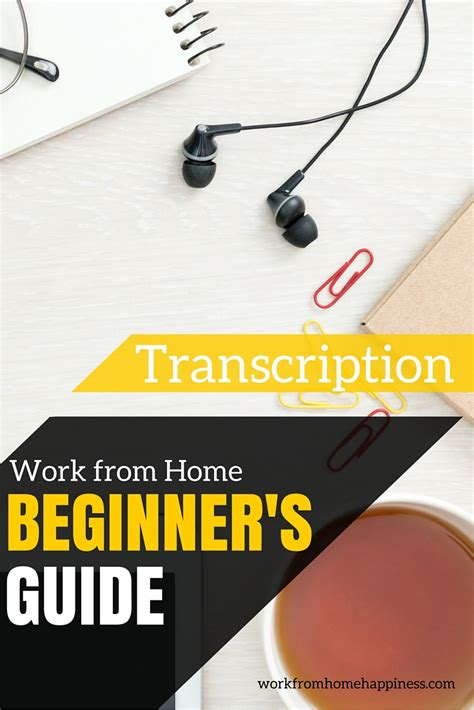 work from home transcription beginner s guide work from