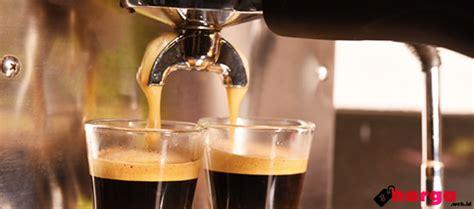 Mesin Pembuat Kopi Di Cafe daftar harga mesin pembuat kopi terbaru yang ada di
