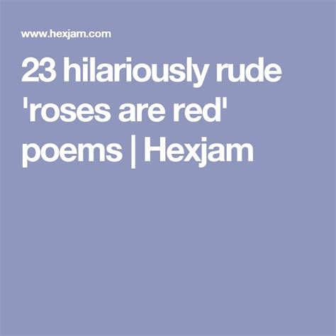 rude poems 25 best ideas about roses are poems on