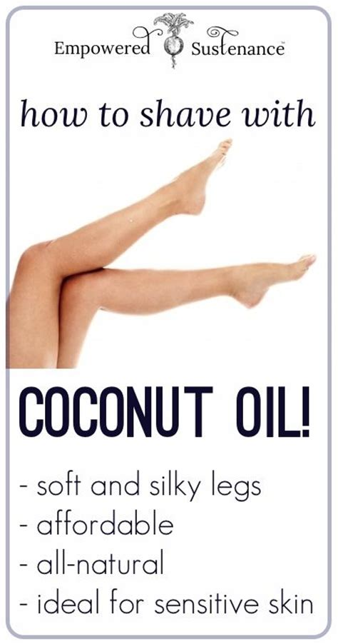12 Tips On How To Shave Your Legs by The Best Diy Tips How To Shave With Coconut