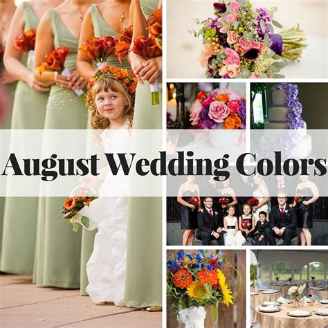wedding colors in august august wedding colors 7 color schemes