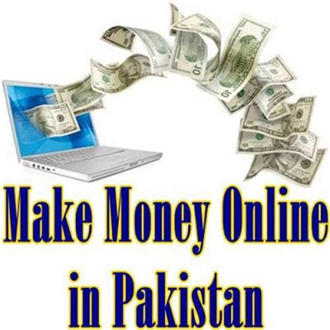 Make Money Online Pakistan - how to make money online in pakistan pakistan hotline