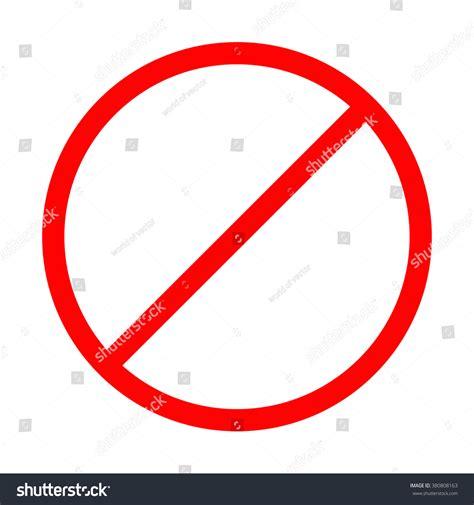 No Template prohibition no symbol stop stock vector