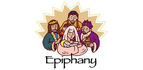 epiphany  feast    kings facts history   celebrate