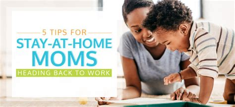 5 tips for stay at home moms heading back to work i see me