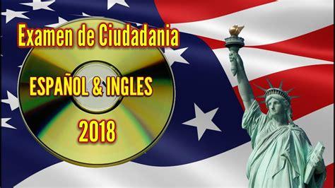 preguntas en espanol para la ciudadania americana 2018 2018 preguntas de ciudadania americana audio espa 241 ol