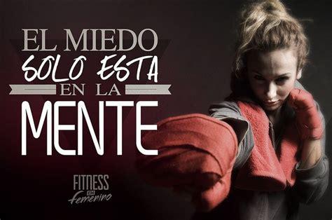 imagenes motivadoras box el miedo solo est 225 en la mente fitness en femenino