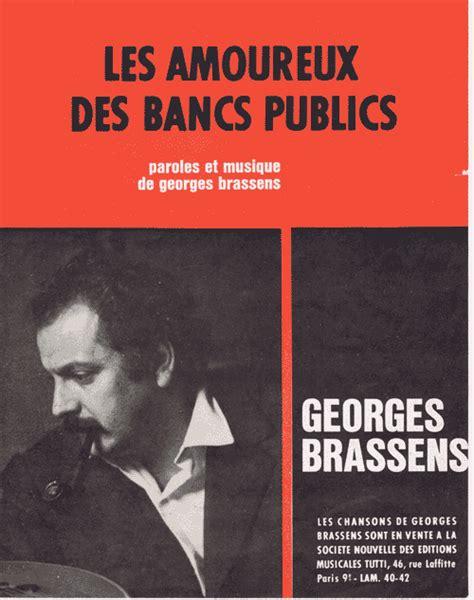 Les Amoureux Des Bancs Publics Paroles by Partitions Georges Brassens
