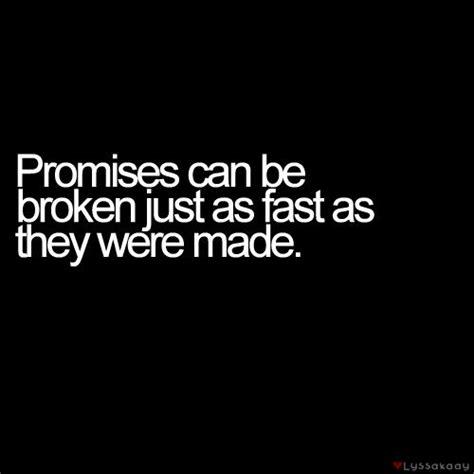 Broken Promises best 25 broken promises quotes ideas on