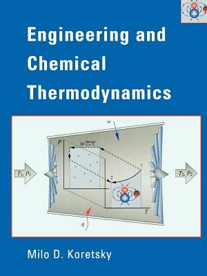 engineering thermodynamics book by vijayaraghavan engineering and chemical thermodynamics book by milo d