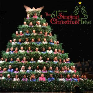 the 61st annual singing christmas tree the singing