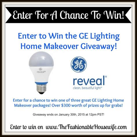 Home Makeover Giveaways 2015 - enter to win the ge lighting home makeover giveaway ends 1 30 the fashionable