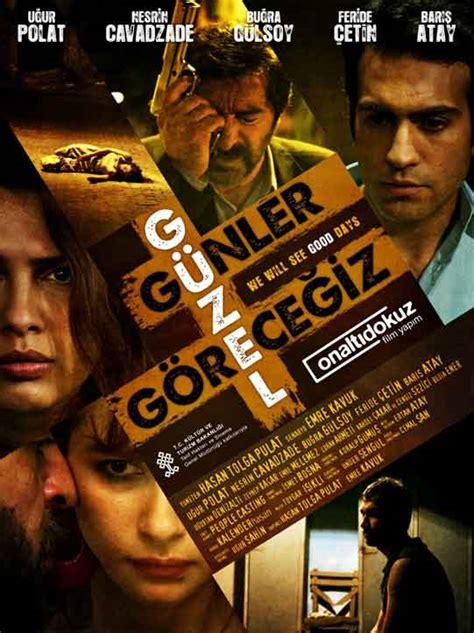 guzel gunler gorecegiz movie summary website of