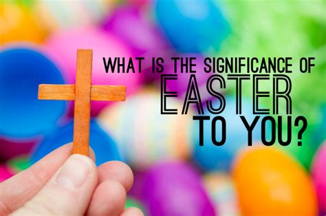 what is significance of easter easter reflection by fr brennan cym perth