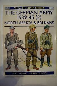 Ww2 The German Army 1939 45 2 North Africa Amp Balkans