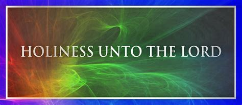 fruit unto holiness what is holiness