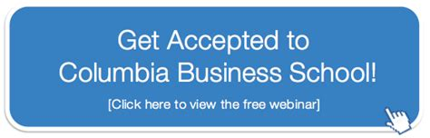 Columbia Mba Apply by Cbs Admissions Now Friendlier And More Columbia B School