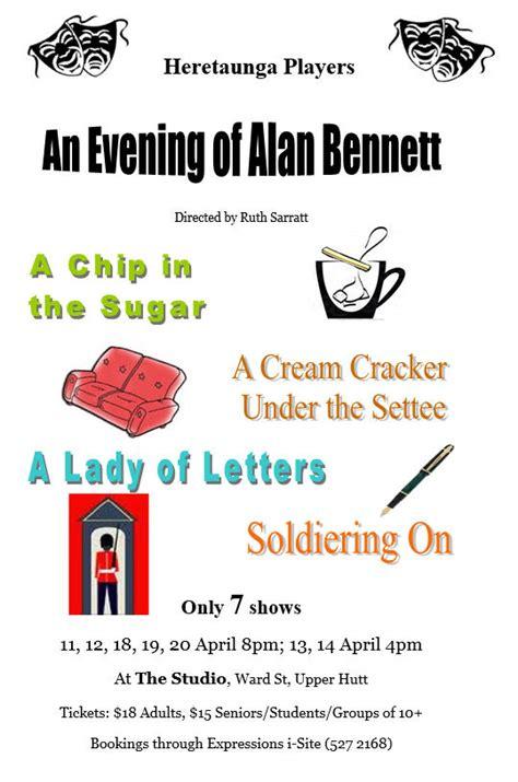 a cream cracker under the settee an evening of alan bennett heretaunga players inc