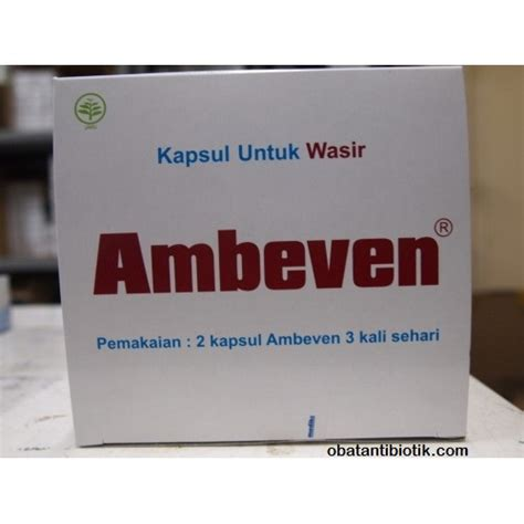 Obat Ambeven Tablet 7 Macam Obat Wasir Di Apotik Paling Uh Dan Aman