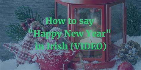 gaelic new year how to say happy new year in gaelic