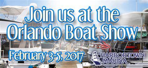 boat show orlando 2017 captain s blog harbortown marina merritt island port