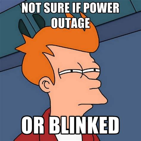 Annoyed Meme Tumblr - not sure if power outage or blinked create meme